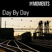 Day By Day by The Moments