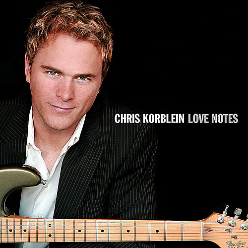 Love Notes by Chris Korblein