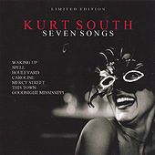 Seven Songs by Kurt South