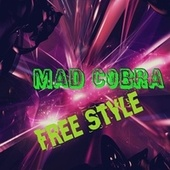 Free Style by Mad Cobra