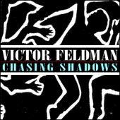 Chasing Shadows by Victor Feldman