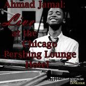 Ahmad Jamal  1958 Live at Chicago Pershing Lounge Hotel de Ahmad Jamal
