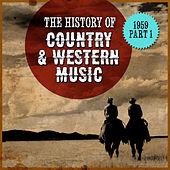 The History Country & Western Music: 1959, Part 1 de Various Artists