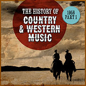The History Country & Western Music: 1958, Part 1 de Various Artists