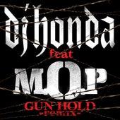 Gun Hold (Trouble Remix) [feat. M.O.P] by DJ Honda