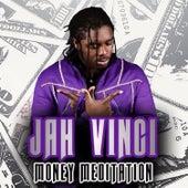 Money Meditation - Single by Jah Vinci