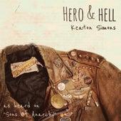 Hero & Hell by Keaton Simons