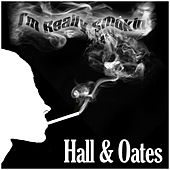 I'm Really Smokin by Hall & Oates