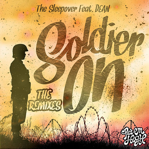 Soldier On - The Remixes by Sleep ∞ Over