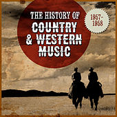 The History Country & Western Music: 1957-1958 by Various Artists