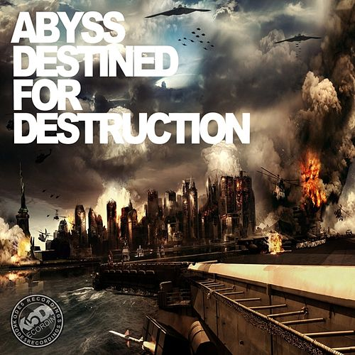 Destined For Destruction - Single by Abyss