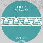 Big Blue - Single by Lifer