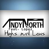 Highs & Lows (feat. Lopez) by Andy North