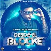 Desde el Blocke (Mixtape) von Carlitos Rossy