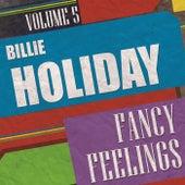 Fancy Feelings Vol. 5 by Billie Holiday