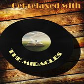 Get Relaxed With von The Miracles