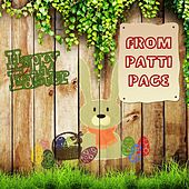 Happy Easter From by Patti Page