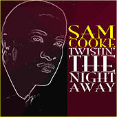 Sam Cooke Twistin The Night Away de Sam Cooke