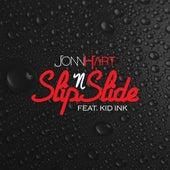 Slip N Slide (feat. Kid Ink) - Single di Jonn Hart