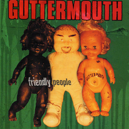 Friendly People by Guttermouth