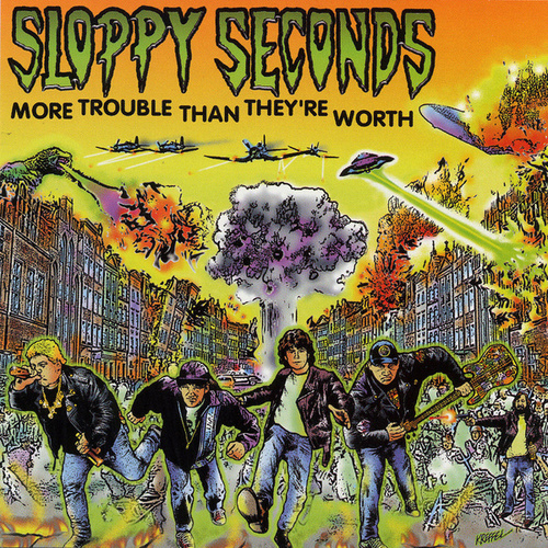 More Trouble Than They're Worth by Sloppy Seconds