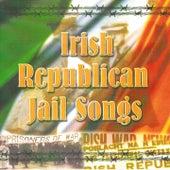 Irish Republican Jail Songs by Dublin City Ramblers