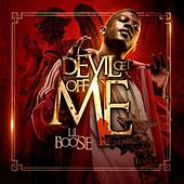Devil Get Off Me von Boosie Badazz