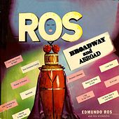 Broadway and Abroad by Edmundo Ros