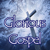 Glorious Gospel de Various Artists