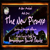 The New Picasso: The Musical (Act One) [Original Broadway Cast Orchestra Recording] by Jonathan David Sloate