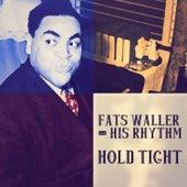 Hold Tight von Fats Waller