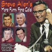 Steve Allen's More Funny Fone Calls by Steve Allen