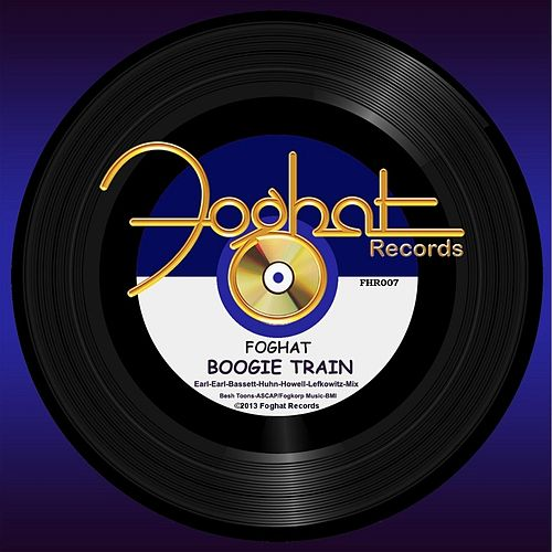 Boogie Train by Foghat