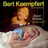 Sweet Dreams by Bert Kaempfert
