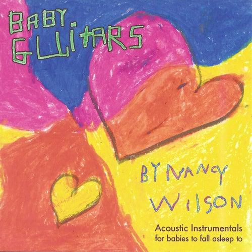 Baby Guitars by Nancy Wilson