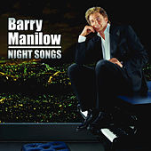 Night Songs by Barry Manilow