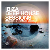 Ibiza Deep House Sessions fra Various Artists