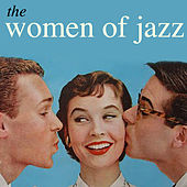 The Women of Jazz by Various Artists