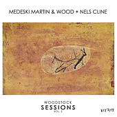 Woodstock Sessions Vol. 2 de Medeski, Martin and Wood