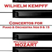 Mozart: Concertos for Piano & Orchestra Nos 9 & 15 von Wilhelm Kempff