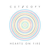 Hearts On Fire de Cut Copy