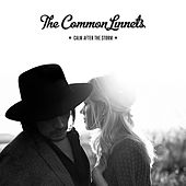Calm After The Storm von The Common Linnets