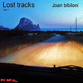 Lost Tracks Vol. 1 by Joan Bibiloni