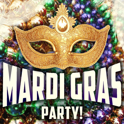 Mardi Gras Party! by Various Artists