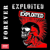 Forever Exploited by The Exploited