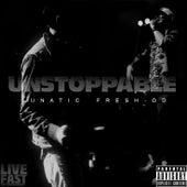 Unstoppable de Lunatic