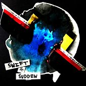Swift & Sudden by Bailey Williams