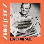 Love for Sale de Spike Jones