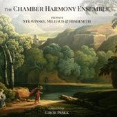 The Chamber Harmony Ensemble Perform Stravinsky, Milhaud & Hindemith de Libor Pešek
