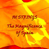 The Magnificence of Spain de 101 Strings Orchestra